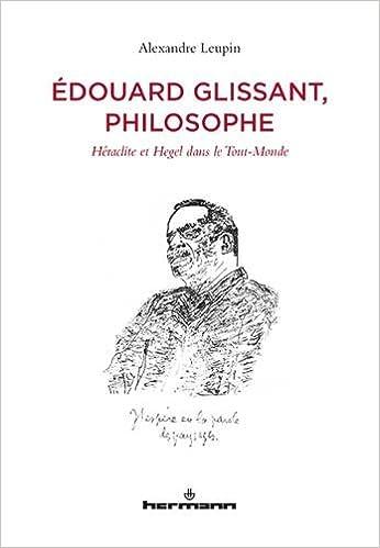 """Héraclite, Hegel et le Tout Monde"""""""