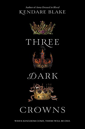 Amazon.com: Three Dark Crowns (9780062385437): Blake, Kendare: Books