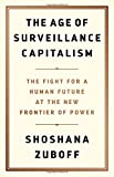 The Age of Surveillance Capitalism: The Fight for a
