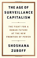 """The challenges to humanity posed by the digital future, the first detailed examination of the unprecedented form of power called """"surveillance capitalism,"""" and the quest by powerful corporations to predict and control our behavior.In t..."""