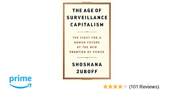 Book Review Parents Have Power To Make >> The Age Of Surveillance Capitalism The Fight For A Human Future At