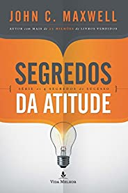 Segredos da atitude (Os 4 segredos do sucesso)