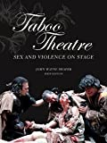 Taboo Theatre : Sex, Shafer, John, 193555137X