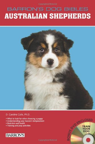 Australian Shepherds (Barron's Dog Bibles)
