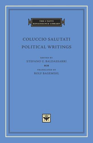 Political Writings (The I Tatti Renaissance Library) (Writing Renaissance)