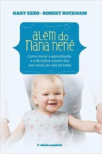 4df57e9e4c2 Além do Nana Nenê - 9788573258325 - Livros na Amazon Brasil