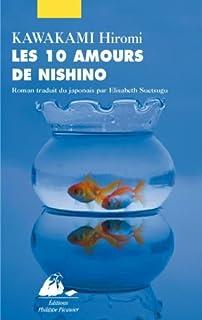 Les 10 amours de Nishino : roman