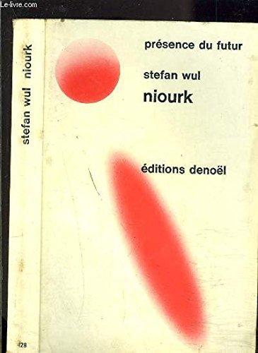 niourk (Presence du futur, 128)