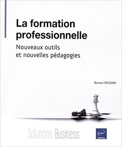Livres La formation professionnelle - Nouveaux outils et nouvelles pédagogies pdf epub