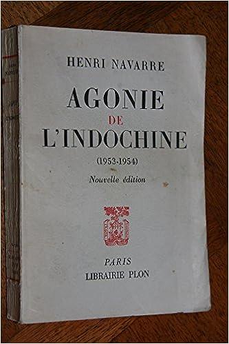 Livres gratuits en ligne Agonie de l'Indochine 1953-1954 . pdf epub