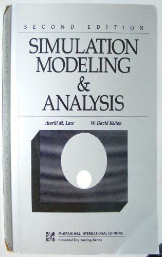 Simulation Modeling and Analysis (McGraw-Hill International Editions: Industrial Engineering Series)
