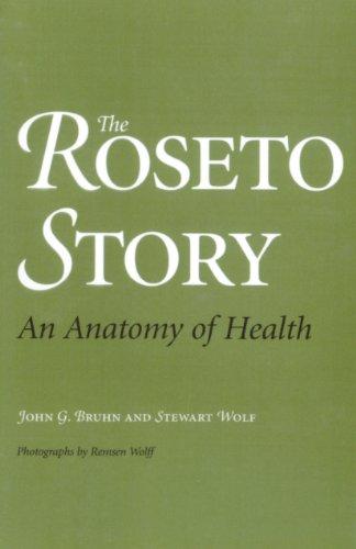 The Roseto Story: An Anatomy of Health