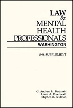 Law and Mental Health Professionals: Washington Supplement (1998 Supplement) by Andrew Benjamin (1998-05-02)