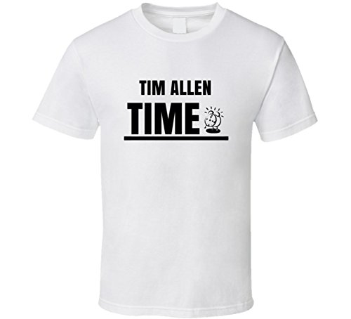 Tim Allen Time Hilarious Comedian Stand Up Funny Comedy T Shirt M White