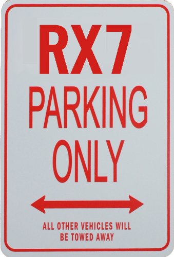 RX7 Parking Only Sign - Mazda funparkingsigns ES-RX7