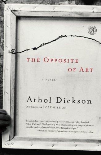 Image of The Opposite of Art: A Novel