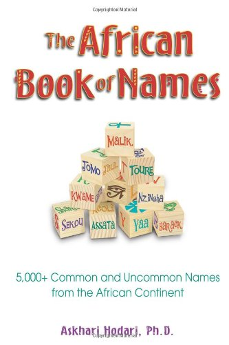 Books : The African Book of Names: 5,000+ Common and Uncommon Names from the African Continent