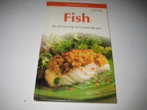 Greatest Ever Fish (Greatest Ever Cookbook)