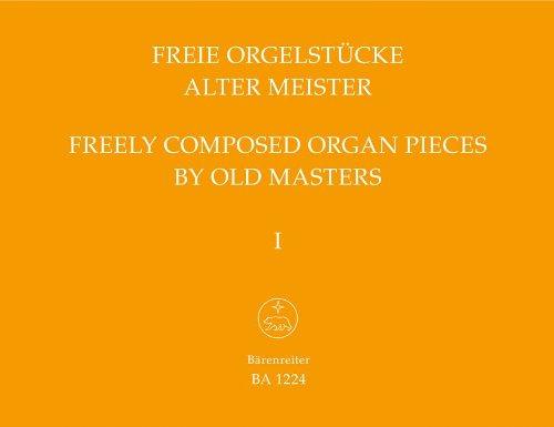Freie Orgelstücke alter Meister 1