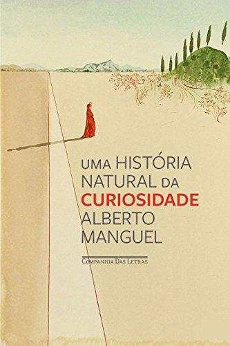 Uma história natural da curiosidade