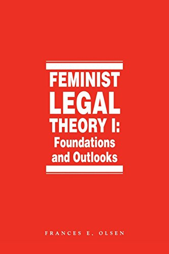 Feminist Legal Theory (Vol. 1) (International Library of Essays in)