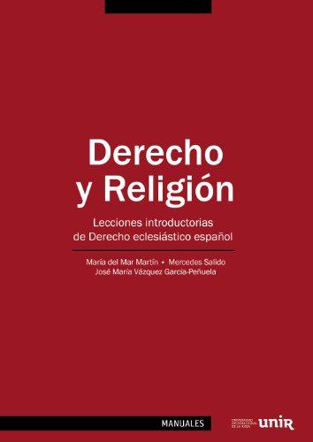 Descargar Libro Derecho Y Religión: Lecciones Introductorias De Derecho Eclesiástico Español María Del Mar Martín García