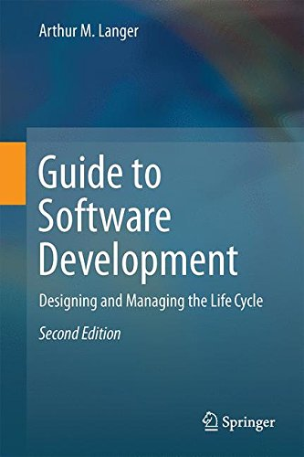 Guide to Software Development: Designing and