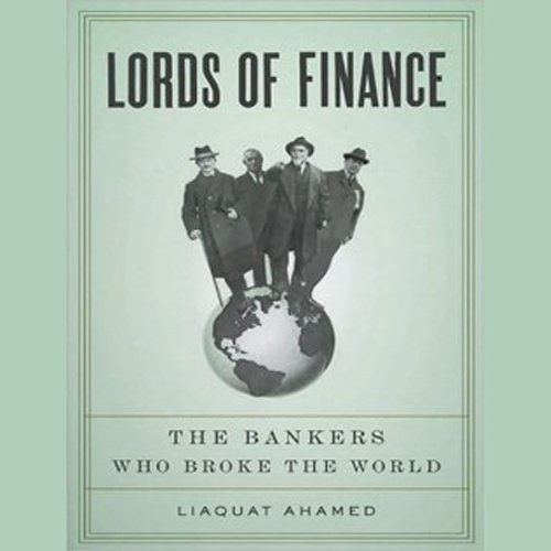 Pdf Memoirs Lords of Finance: The Bankers Who Broke the World
