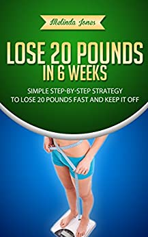 how to lose 20 pounds in 6 weeks men