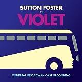 Violet (Original Broadway Cast Recording)