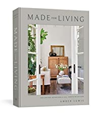 Made for Living: Collected Interiors for All Sorts of Styles