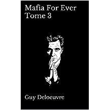 Mafia For Ever Tome 3 (French Edition)