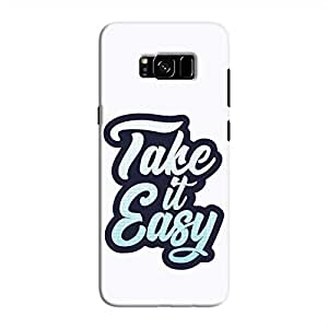 Cover It Up - Take It Easy Galaxy S8 Hard Case