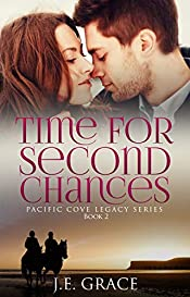Time for Second Chances: Pacific Cove Legacy Series (Book 2)