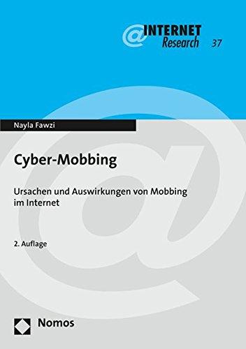 Cyber-Mobbing: Ursachen und Auswirkungen von Mobbing im Internet (Internet Research, Band 37) Taschenbuch – 9. Oktober 2015 Nayla Fawzi Nomos 3848724227 Kommunikationswissenschaften
