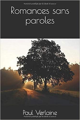 Romances sans paroles (French Edition): Verlaine, Paul, Andrade,  Segismundo: 9781078048637: Amazon.com: Books