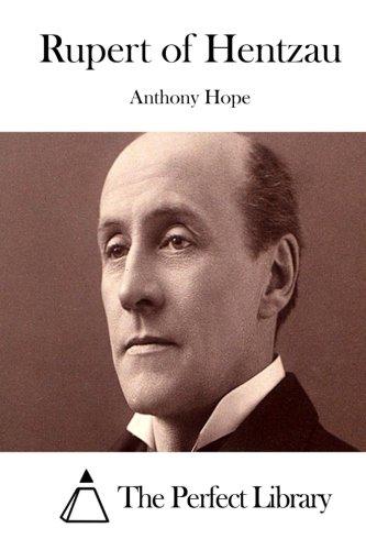 Read Online Rupert of Hentzau (Perfect Library) pdf epub