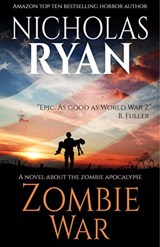 (Zombie War: An account of the zombie apocalypse that swept across)