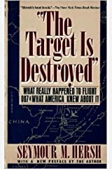 The Target is Destroyed by Seymour M. Hersh (1987-09-12) Paperback
