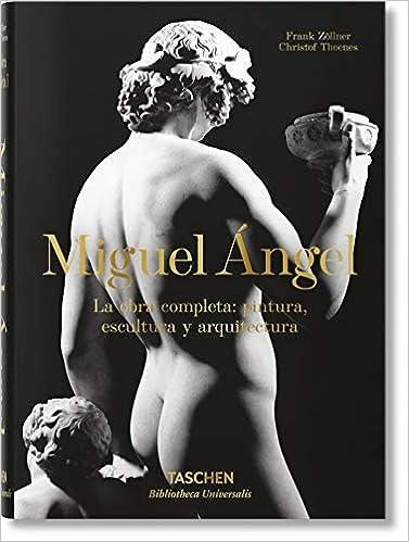 Miguel Ángel. La obra completa