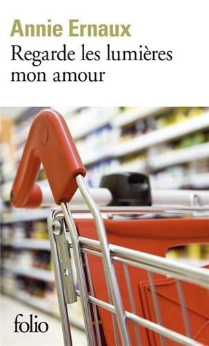 Regarde Les Lumières Mon Amour (French Edition)