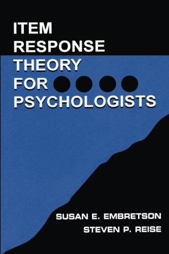 Item Response Theory for Psychologists (Multivariate Applications Series)