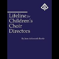 Lifeline for Children's Choir Directors