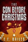 The Con Before Christmas [A Novella] (Beautyman & Beautyman Mysteries Book 2)