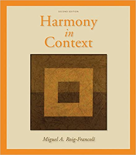 Workbook Anthology For Use With Harmony In Context Roig Francoli Miguel 9780073137957 Amazon Com Books