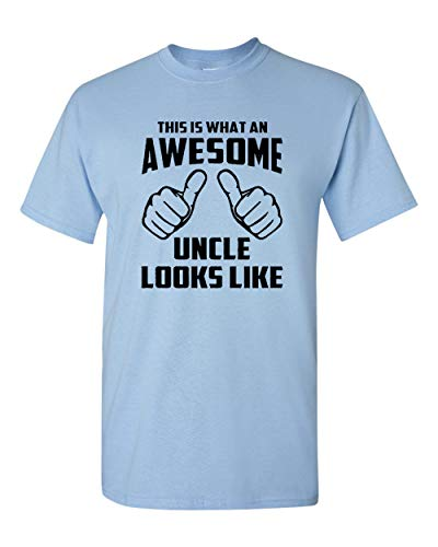Awesome Uncle Looks Like Adult Funny T-Shirt Tee (Large, Light Blue w/Black)