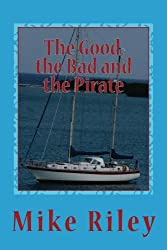 The Good, the Bad and the Pirate