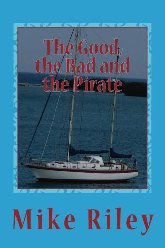 - The Good, the Bad and the Pirate