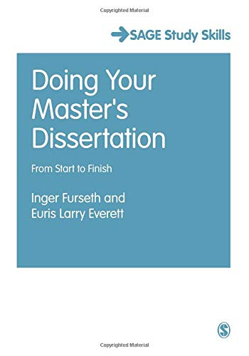 (Doing Your Master's Dissertation: From Start To Finish (Sage Study Skills Series) (Student Success))