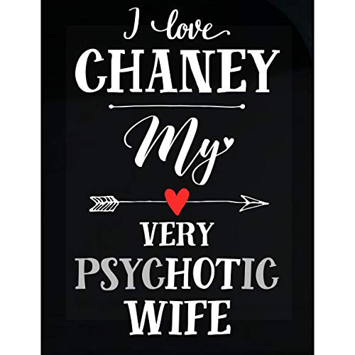 I Love Chaney My Very Psychotic Wife Gift for Him - Sticker